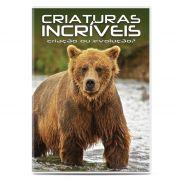 Criaturas Incríveis Vol. 2 - Criação ou Evolução?