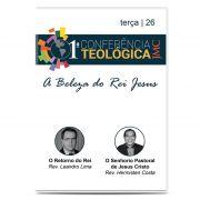 JMC - 1ª Conferência Teológica - A Beleza do Rei Jesus - Dia 26