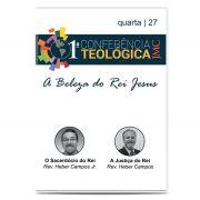 JMC - 1ª Conferência Teológica - A Beleza do Rei Jesus - Dia 27