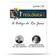 JMC - 1ª Conferência Teológica - A Beleza do Rei Jesus - Dia 28