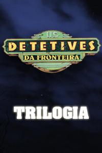 Coleção Os Detetives da Fronteira - 3 DVDs  - COMEV