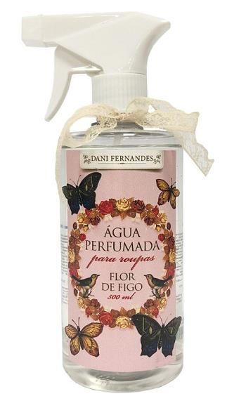 Água Perfumada para facilitar na hora de passar Roupas Dani Fernandes Aroma Flor de Figo 500ml