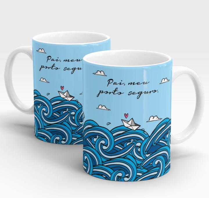 """Caneca Dia Dos Pais - """"Pai, Meu Porto Seguro"""""""
