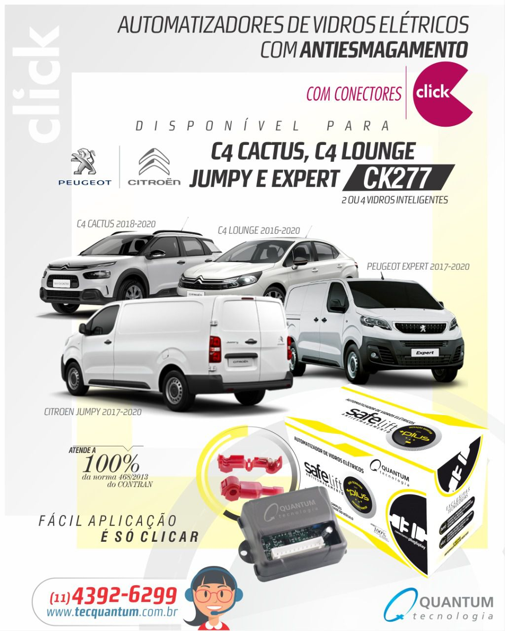 C4 Cactus, C4 Lounge, Citroen Jumpy, Peugeot Expert (2 ou 4 vidros inteligentes) CK277