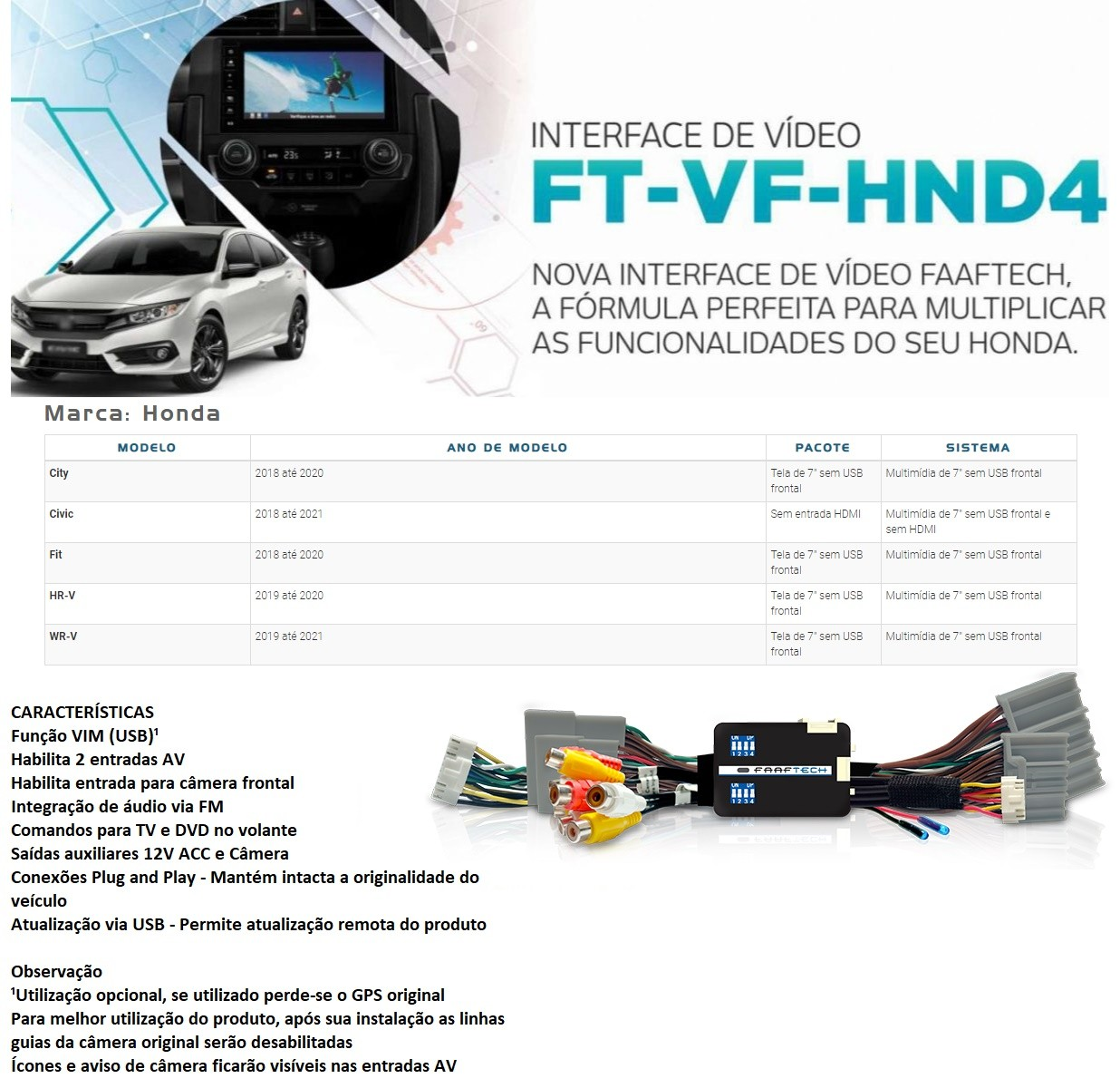 Desbloqueio de Multimídia Faaftech FT-VF-HND4 para Honda Civic City Fit Hrv Wrv