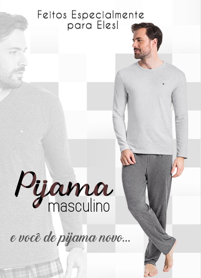 Pijamas para eles..