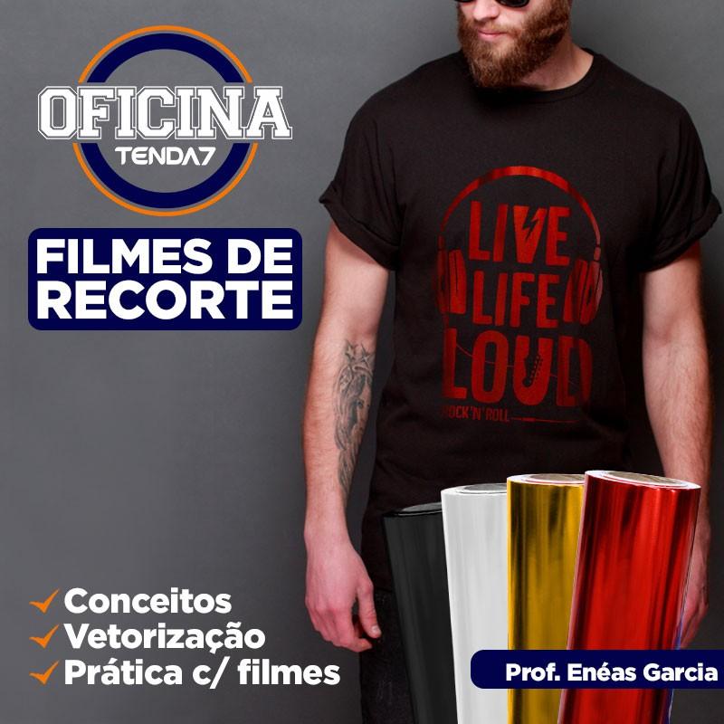 OFICINA TENDA 7 - FILMES DE RECORTE