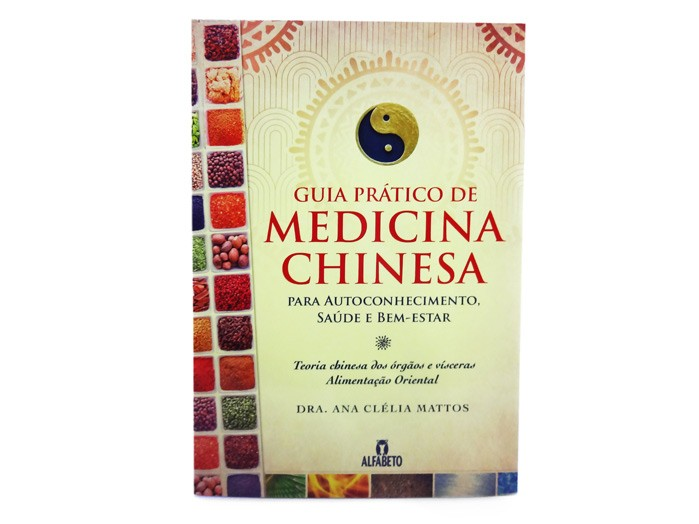 Livro Guia Pratico da Medicina Chinesa