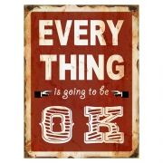 Placa Decorativa Metal Every Thing is Going To Be Ok 30 x 40 cm