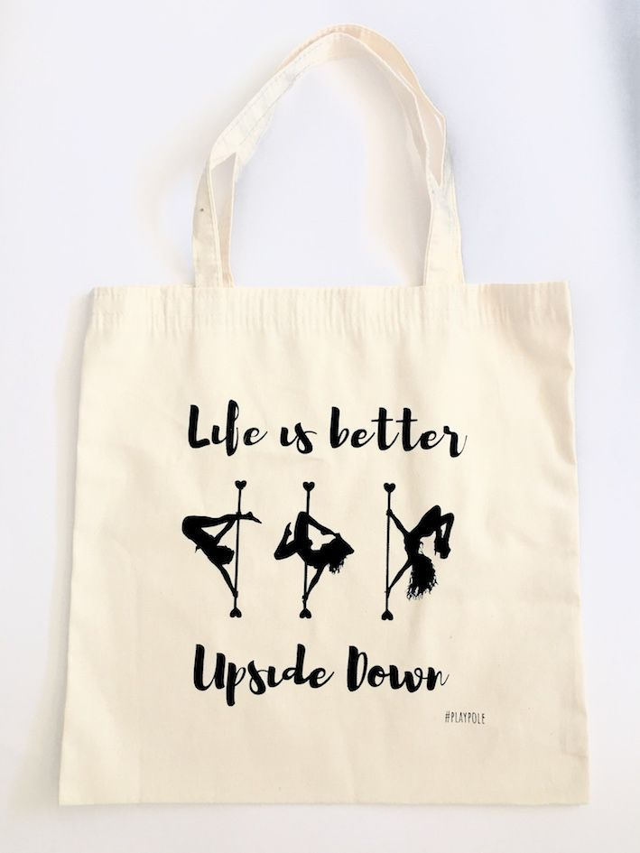 Sacola Ecobag - Life is Better Upside Down - Play Pole (pronta entrega)