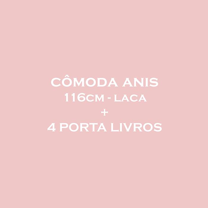 CÔMODA ANIS  116CM - LACA + 4 PORTA LIVROS