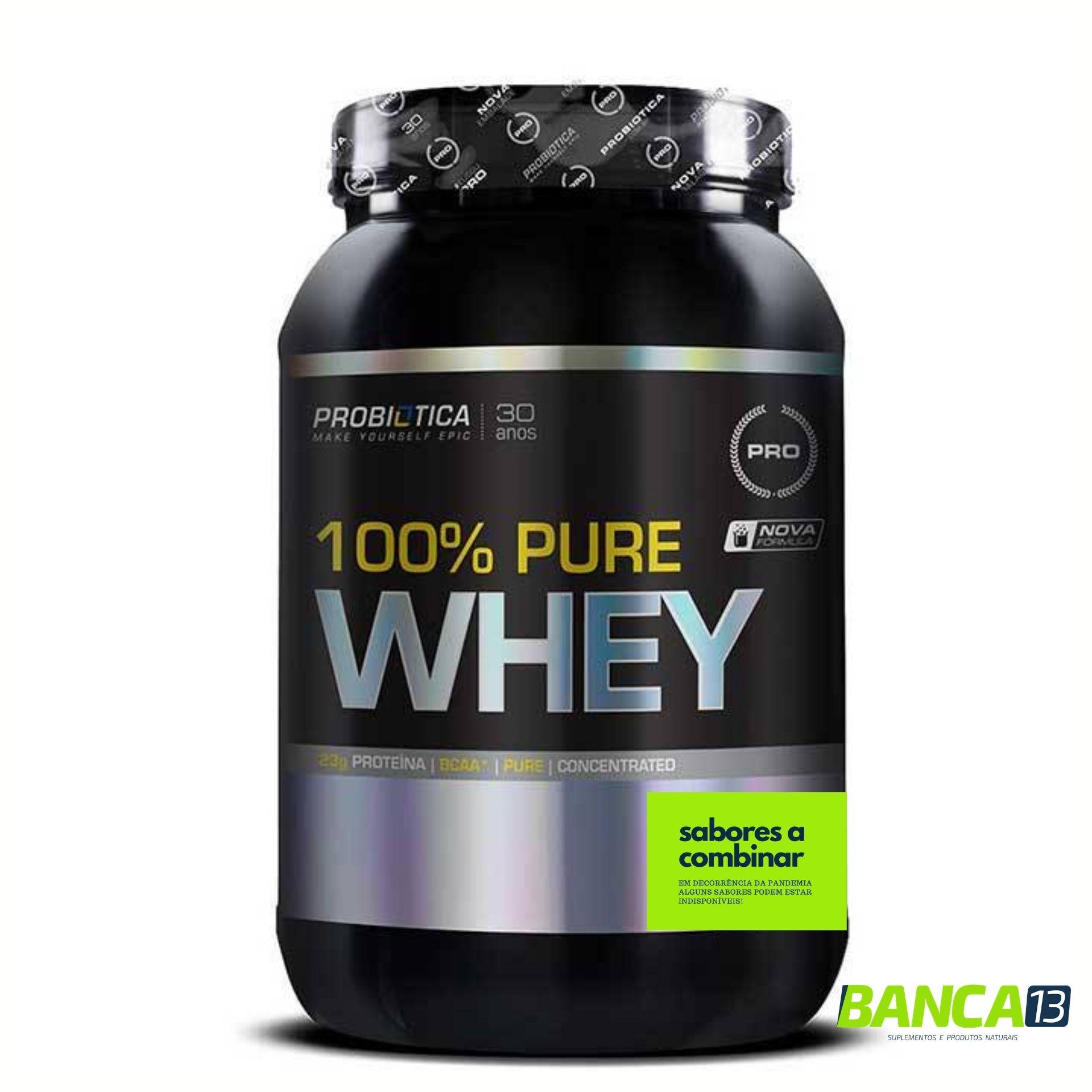 100% Pure Whey - Probiótica = SABOR A COMBINAR!