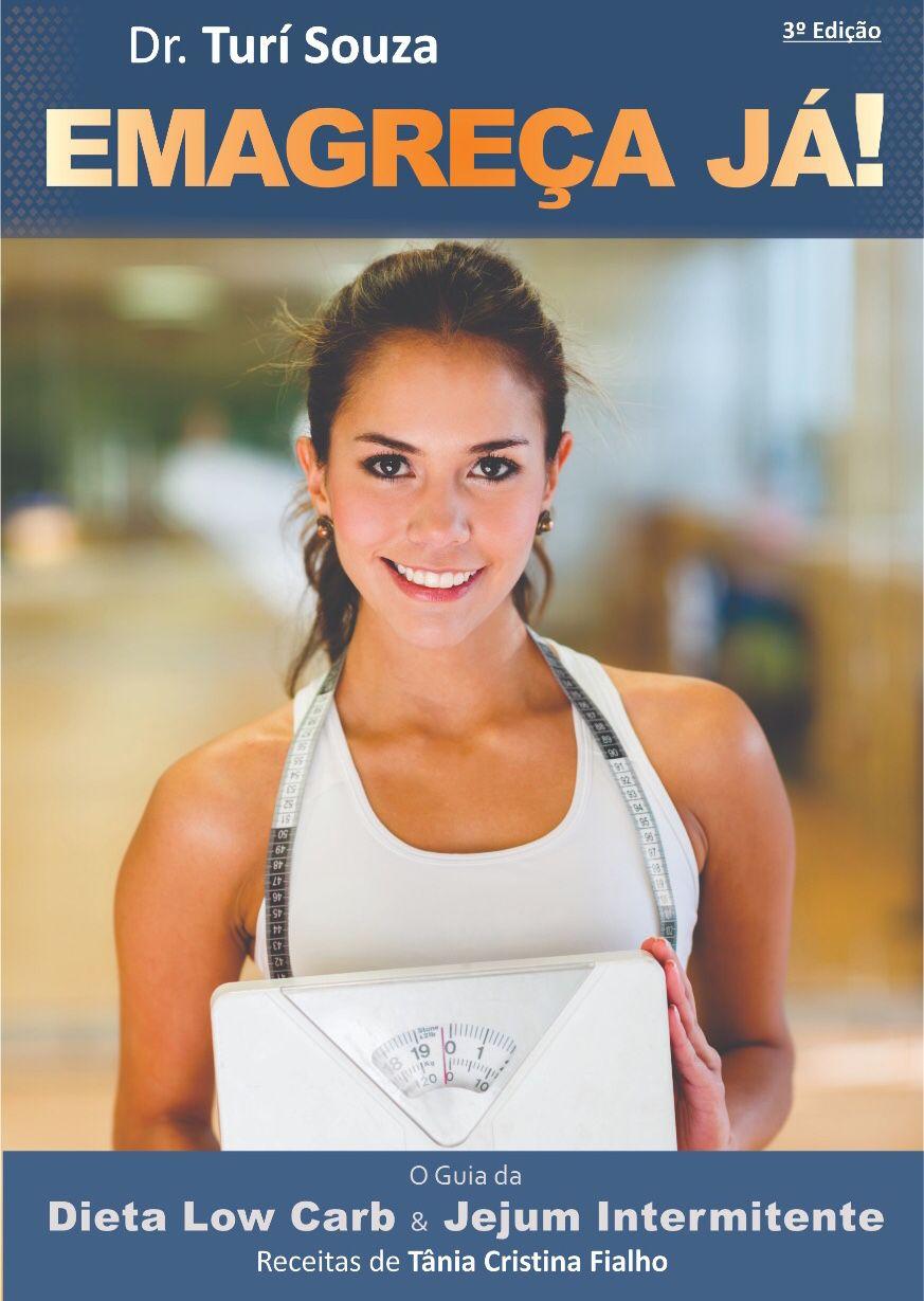 Dieta Low Carb & Jejum Intermitente - Emagreça Já! - O GUIA