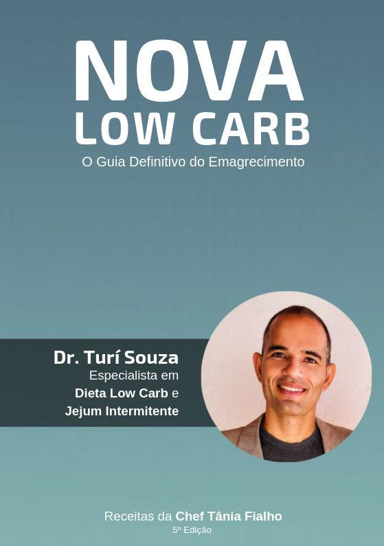 Livro Nova Low Carb - O Guia Definitivo do Emagrecimento - Emagreça Já com a Dieta Low Carb e o Jejum Intermitente!