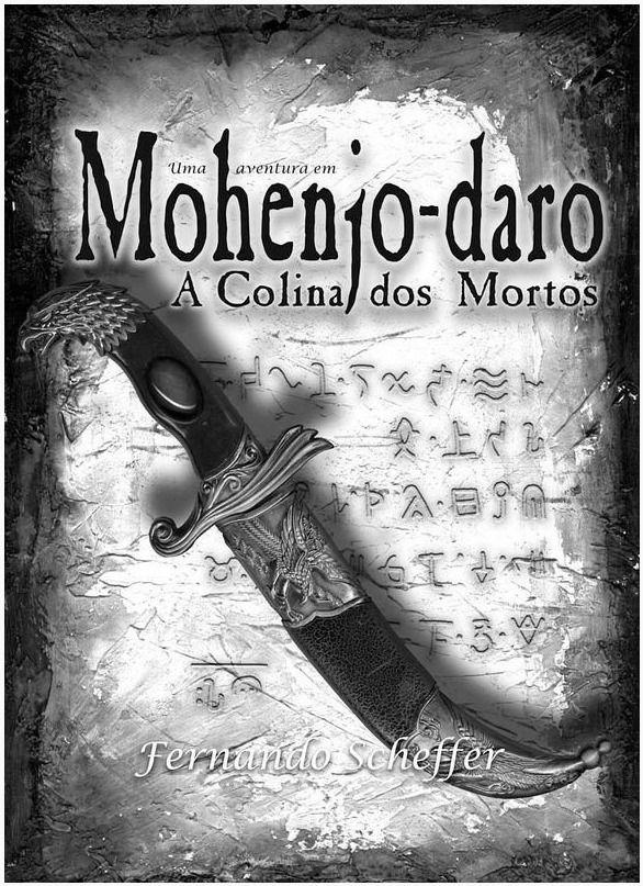 Mohenjo-daro A Colina dos Mortos Fernando Scheffer Livro de RPG Conclave  - Place Games