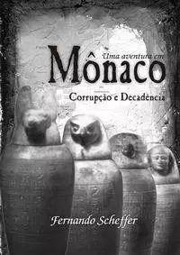 Uma aventura em Mônaco Corrupção e Decadência Fernando Scheffer Livro de RPG Conclave  - Place Games
