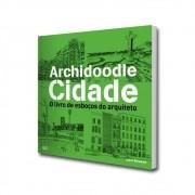 Archidoodle Cidade. O livro de esboços do arquiteto