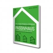 Da casa passiva à norma Passivhaus. A arquitetura passiva em climas quentes