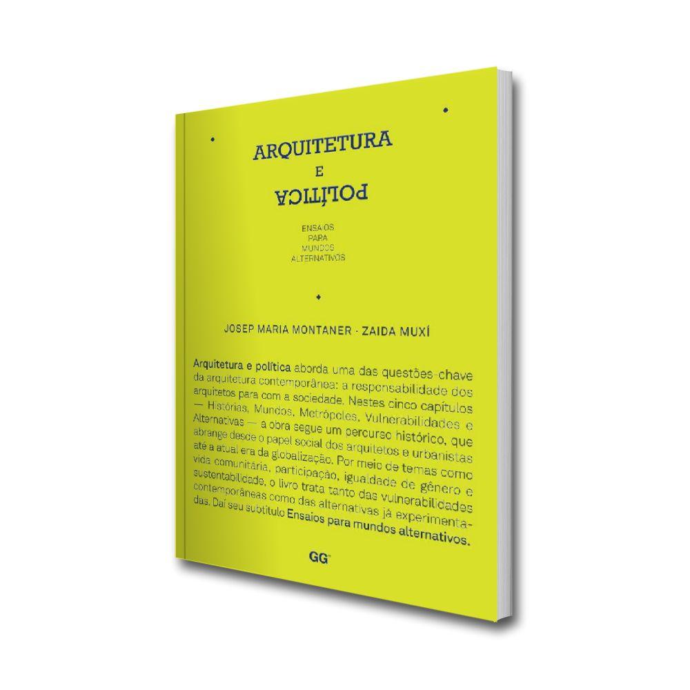 Arquitetura e política. Ensaios para mundos alternativos