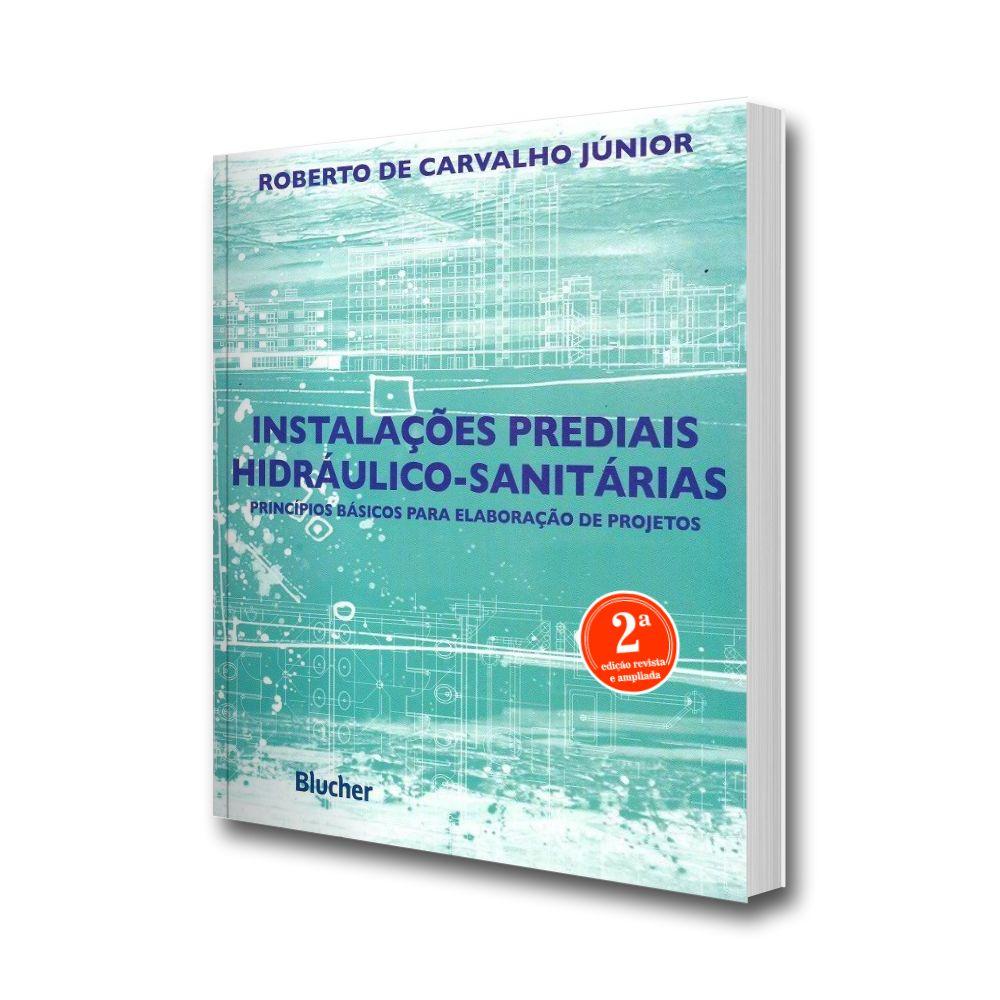 Instalações prediais hidráulico-sanitárias. Princípios básicos para a elaboração de projetos