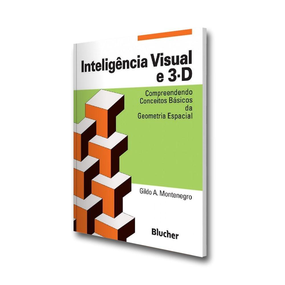 Inteligência visual e 3-D. Compreendendo conceitos básicos da geometria espacial