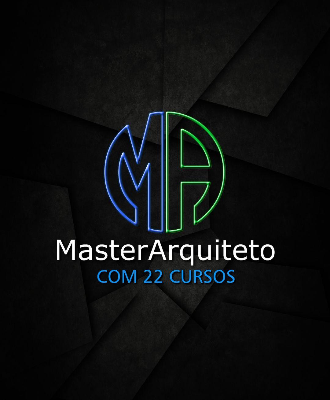 APRIMORAMENTO COMPLETO EM ARQUITETURA MASTER ARQUITETO  - 20 CURSOS