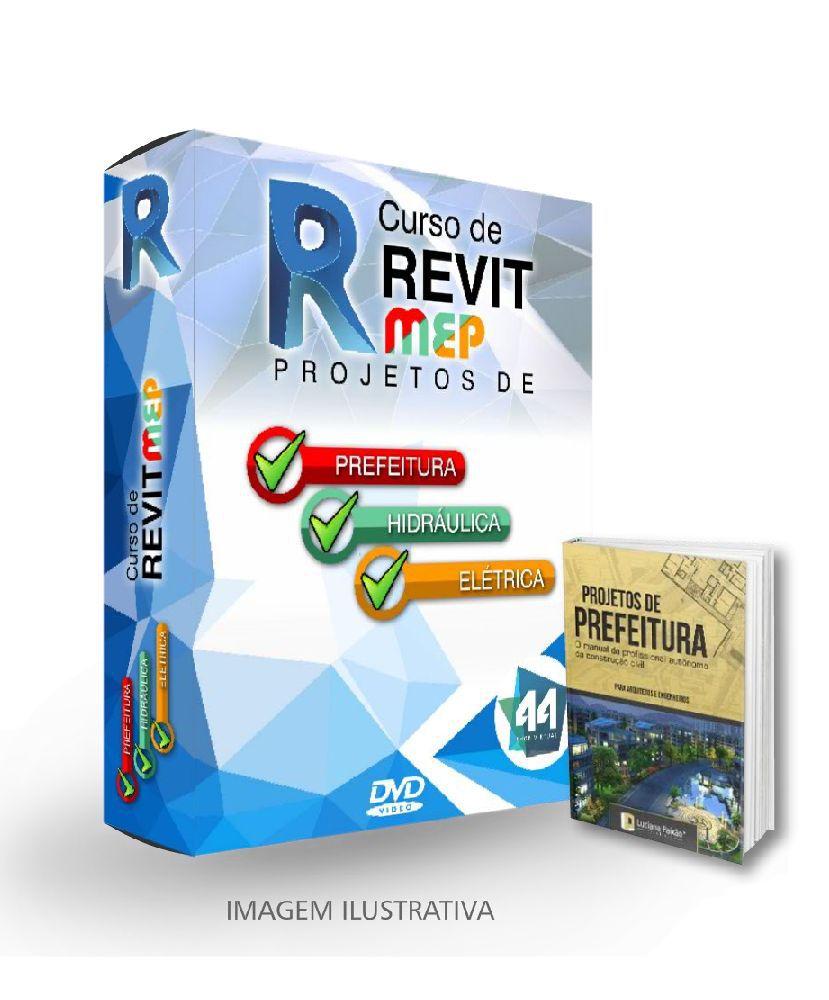 PACOTE REVIT ARQUITETURA + MEP ELÉTRICA + MEP HIDRÁULICA + FAMÍLIAS REVIT + NAVISWORK + MS-PROJECT + E-BOOK
