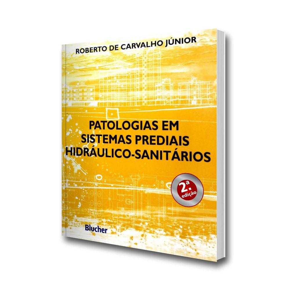 Patologias em sistemas prediais hidráulico-sanitários