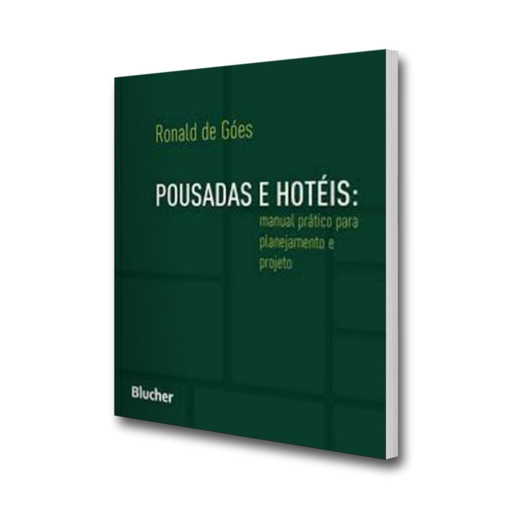 Pousadas e hotéis: manual prático para planejamento e projeto