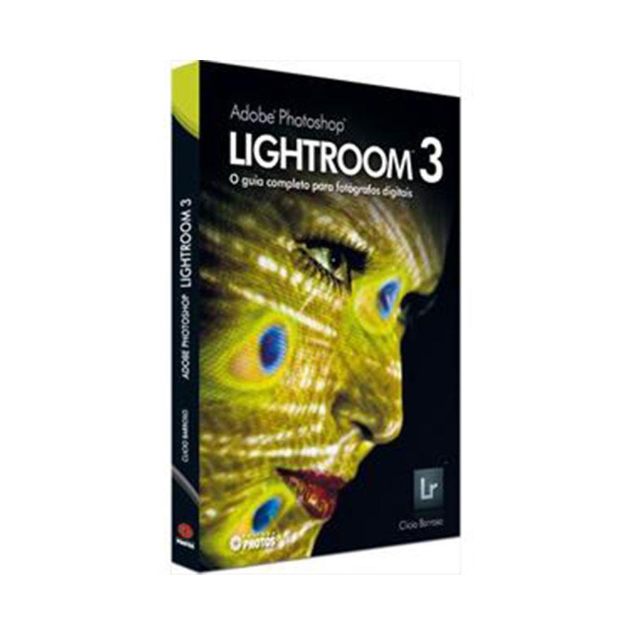 LIVRO - ADOBE PHOTOSHOP LIGHTROOM 3
