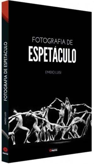 LIVRO - FOTOGRAFIA DE ESPETÁCULO