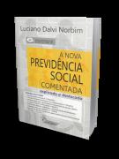 A Nova Previdência Social Comentada