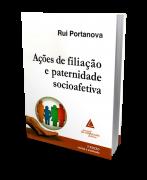 Ações de Filiação e Paternidade Socioafetiva - 2ª Edição
