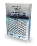 Aspectos Jurídicos dos Contratos de Seguro .Ano 5 - 1ª Edição