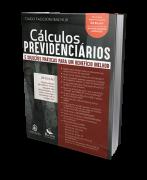 Cálculos Previdenciários e Soluções Praticas Para Um Beneficio Melhor 2 ª Edição