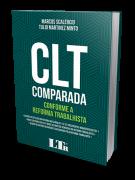 CLT Comparada Conforme a Reforma Trabalhista