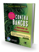 Contra Bancos e Revisão de Financiamentos