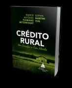 Crédito Rural - Um Desafio a Céu Aberto - 1ª Edição