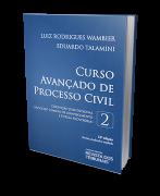 Curso Avançado Processo Civil - Cognição Jurisdicional - Vol.2 - 18ª Ed.