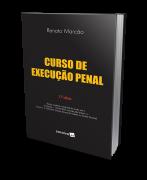 Curso de Execução Penal - 17ª Edição