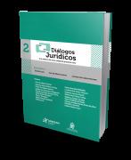 Diálogos Jurídicos 2 - Reflexos do Novo Código de Processo Civil - 1ª Edição