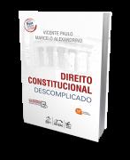 Direito Constitucional Descomplicado - 18ª Edição - 2019