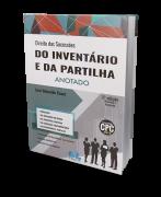Direito das Sucessões do Inventário e da Partilha Anotado - 6ª Edição