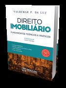 Direito Imobiliário: Fundamentos teóricos e práticos