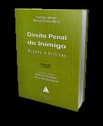Direito Penal do Inimigo - Noções e Críticas - 6ª Edição