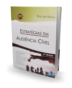 Estratégias em Audiência Cível - 8ª Edição