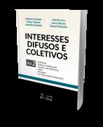 Interesses Difusos e Coletivos - Vol. 2 - 1ª Edição