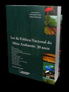 Lei da Política Nacional do Meio Ambiente: 30 anos