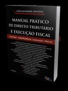 Manual Prático de Direito Tributário e Execução Fiscal