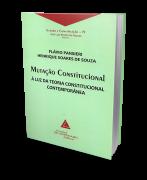 Mutação Constitucional - À Luz da Teoria Constitucional Contemporânea - 1ª Edição